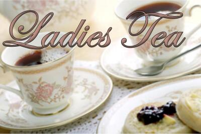 Ladies Tea | May 11 | 2:00 pm