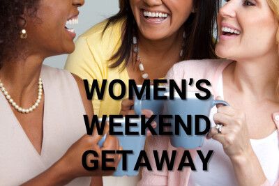 Semi-Annual Ladies Weekend Getaway | August 16-18