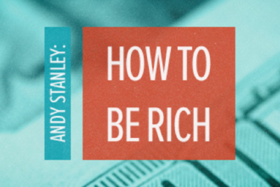 Bible Study | How to Be Rich