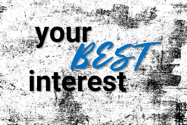 Your Best Interest