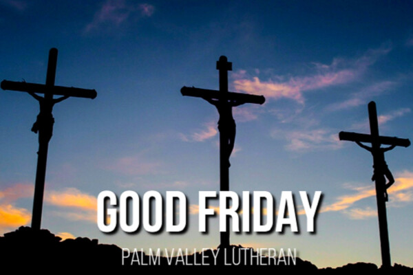 Good Friday | The Day of Sacrifice