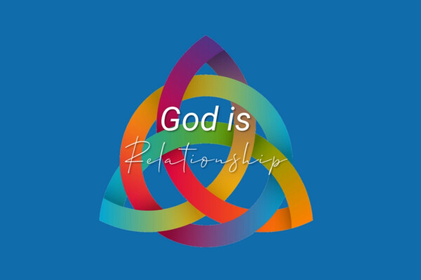 Traditional Worship | God is Relationship